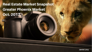 Real Estate Market Snapshot Greater Phoenix Market Area October 2017