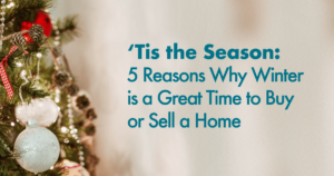 Why Winter is a Great Time to Buy or Sell a Home