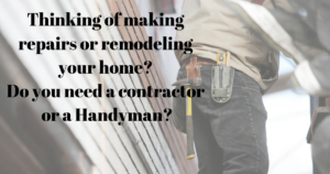 Are you a Home Owner Thinking of making repairs or remodeling your home.Or are you a Flipper
