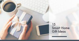 15 Smart Gift Ideas