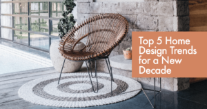 Top 5 Home Design Trends