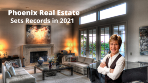 Phoenix Real Estate Continues To Set Records In 1st Quarter of 2021